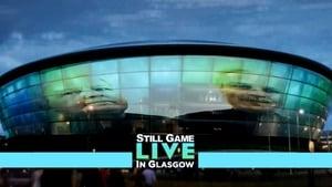 Still Game: Live in Glasgow