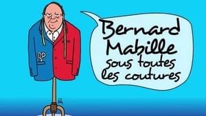 Bernard Mabille sous toutes les coutures (2021)
