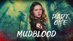 Mudblood: Part One (2021)