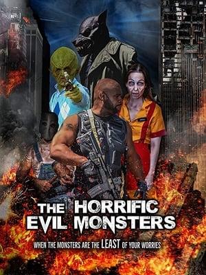The Horrific Evil Monsters              2021 Full Movie