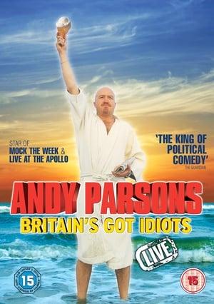 Image Andy Parsons: Britain's Got Idiots