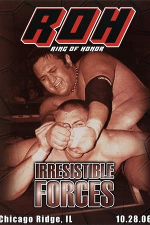 ROH Irresistible Forces