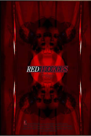 Red Hookers - Prologue