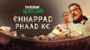 Chhappad Phaad Ke (2019)