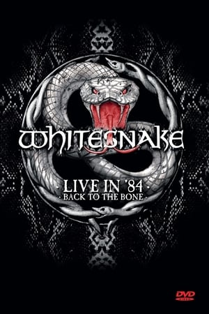 Whitesnake: Live in '84 - Back to the Bone