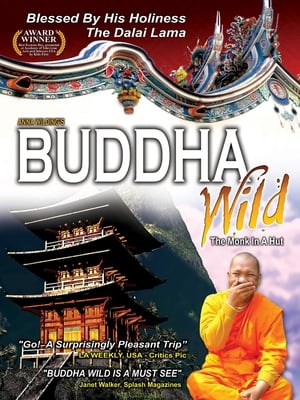 Buddha Wild: Monk in a Hut streaming
