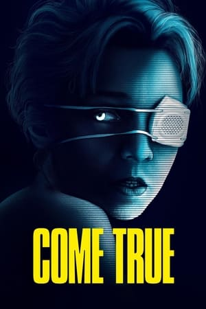 Watch Come True Full Movie