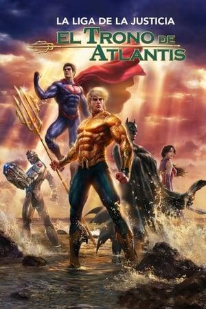 Liga de la Justicia: El trono de Atlantis (2015)