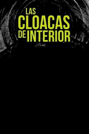 Ver Las cloacas de Interior (2017) Online