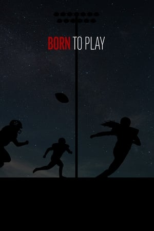 Born to Play (2020)