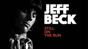 Jeff Beck: Still on the Run