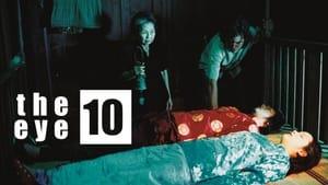 The Eye 10 (2005)