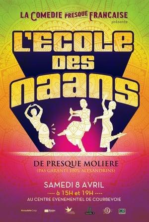 La Comédie presque française : L'Ecole des naans-Alexandre Philip