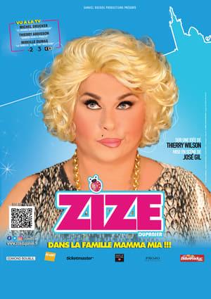 Zize La Famille Mamma Mia !!!