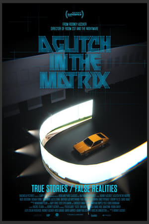 A Glitch in the Matrix              2021 Full Movie