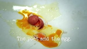 The Poet and the Egg