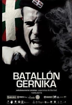 Batallón Gernika. Esperanza de libertad (1945 – 2015)