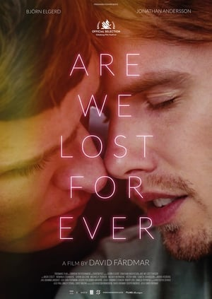 Film Are We Lost Forever streaming VF gratuit complet