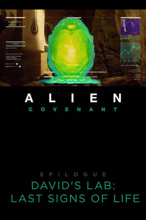 Alien: Covenant - Epilogue: David's Lab - Last Signs of Life-Azwaad Movie Database