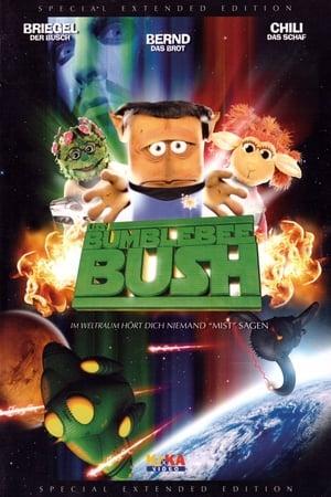 """USS Bumblebee Bush - Im Weltall hört dich niemand """"Mist"""" sagen (2006)"""