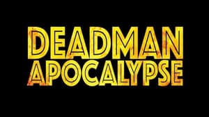 movie from 2016: Deadman Apocalypse
