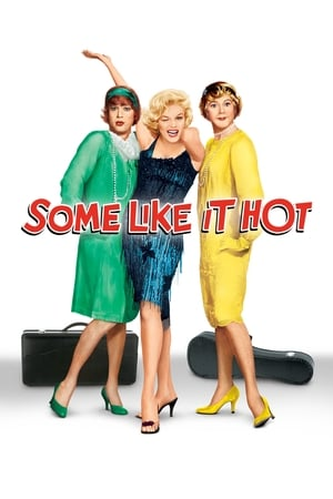 Some Like It Hot (1959) is one of the best Best Romance Movies Of All Time
