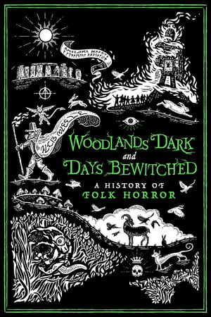 Image Woodlands Dark and Days Bewitched: A History of Folk Horror