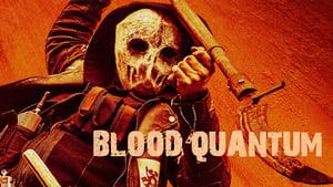 poster Blood Quantum