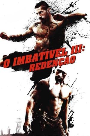 Undisputed III: A Redenção (2010)