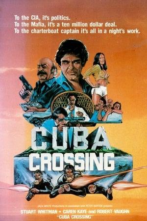 Cuba Crossing-Michael V. Gazzo