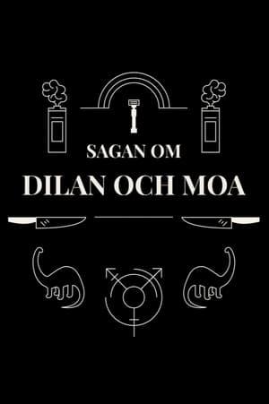Sagan om Dilan och Moa