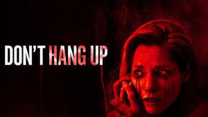 Don't Hang Up [2016]
