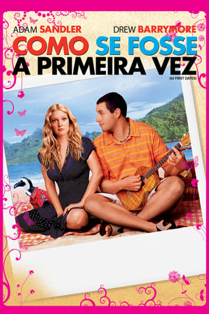 Como Se Fosse a Primeira Vez Torrent, Download, movie, filme, poster