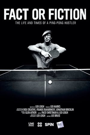 Image Fact or Fiction: The Life & Times of a Ping Pong Hustler
