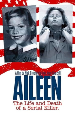 Aileen: Life and Death of a Serial Killer (2003)