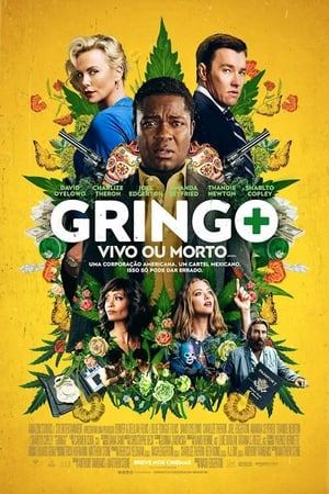 Gringo – Vivo ou Morto Torrent
