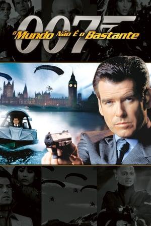 Assistir 007: O Mundo Não é o Bastante Dublado Online Grátis