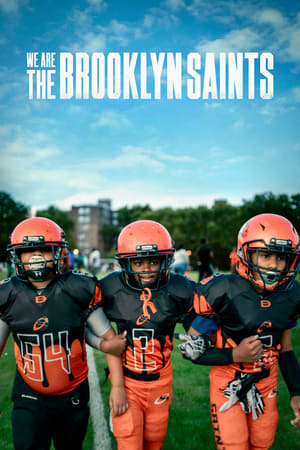 We Are: The Brooklyn Saints – Noi suntem Brooklyn Saints (2021)