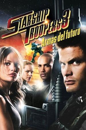 Ver Starship Troopers 3: Armas del futuro (2008) Online