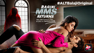 Ragini MMS Returns Hindi Web series All 2 Seasons Complete