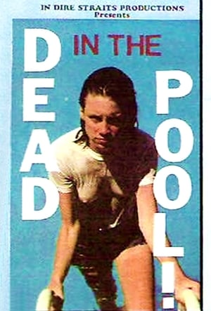 Watch Dead in the Pool Full Movie
