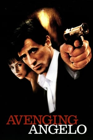 Avenging Angelo film complet streaming vf