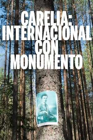 Carelia: Internacional con monumento Ver Gratis