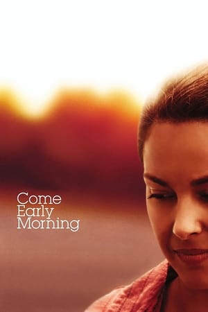 Come Early Morning-Ashley Judd