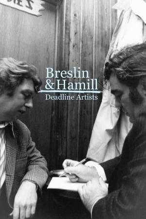 Watch Breslin and Hamill: Deadline Artists Full Movie