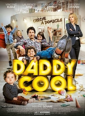 Daddy Cool: Ex em Domicílio Torrent, Download, movie, filme, poster