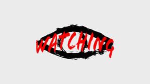 Watching [2019]
