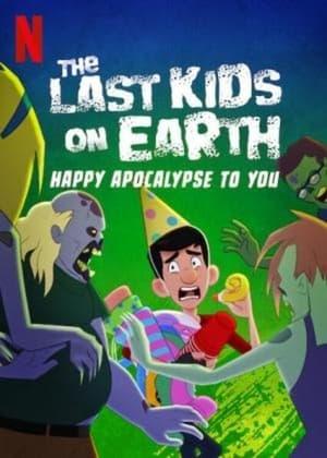 The Last Kids on Earth: Happy Apocalypse to You