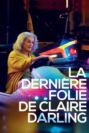 Film La Dernière folie de Claire Darling streaming VF gratuit complet