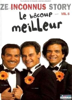 Les Inconnus - Ze Inconnus Story - Le bôcoup meilleur Vol 5-Azwaad Movie Database
